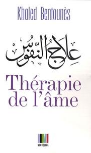 Khaled Bentounès - Thérapie de l'âme.