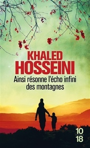 Khaled Hosseini - Ainsi résonne l'écho infini des montagnes.