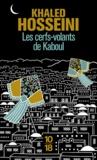 Khaled Hosseini - Les cerfs-volants de Kaboul.