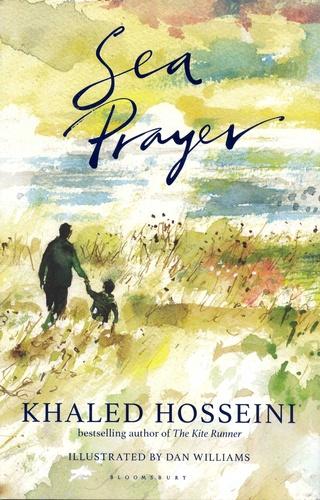 Khaled Hosseini - Sea Prayer.