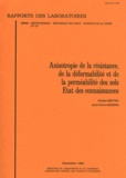 Khaled Meftah et Jean-Pierre Magnan - Anisotropie de la résistance, de la déformabilité et de la perméabilité des sols - Etat des connaissances.