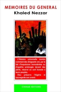 Khaled Nezzar - Mémoires du général Khaled Nezzar.