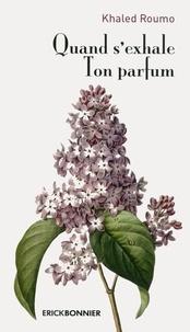 Deedr.fr Quand s'exhale ton parfum - Instants spirituels Image