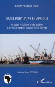 Droit portuaire en Afrique - Aspects juridiques de la gestion et de lexploitation portuaire au Sénégal.pdf
