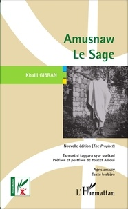 Khalil Gibran - Amusnaw le sage - Edition en berbère.