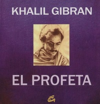Khalil Gibran - El profeta.