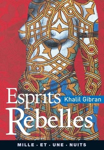Esprits rebelles - Format ePub - 9782755502053 - 2,49 €