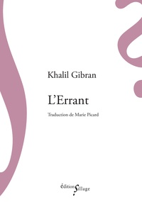 Khalil Gibran - L'errant.