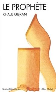 Le Prophète - Khalil Gibran - Format ePub - 9782226304872 - 6,99 €