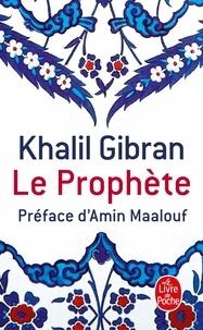 Le Prophète - Khalil Gibran - Format ePub - 9782253159216 - 2,49 €
