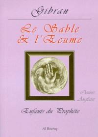 Khalil Gibran - SABLE ET ECUME.