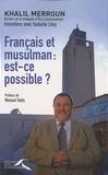 Khalil Merroun - Français et musulman : est-ce possible?.