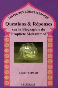 Khalil Temmar - Questions & réponses sur la biographie du prophète Mohammed.