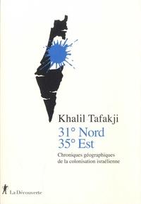 Ebooks gratuits télécharger Android 31° Nord, 35° Est  - Chroniques géographiques de la colonisation israélienne