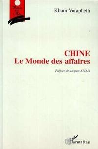 Kham Vorapheth - Chine, le monde des affaires.