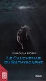 Khaoula Hosni et Mounawar Ben Mbarek - Le cauchemar de Bathyscaphe.