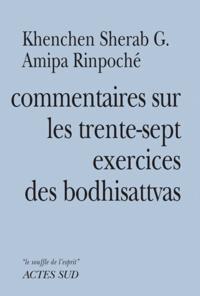Feriasdhiver.fr Commentaires sur les trente-sept exercices des boddhisattvas de Thogmet Zangpo Image