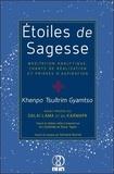 Khenpo Tsultrim Gyamtso - Etoiles de sagesse - Méditation analytique, chants de réalisation et prières d'aspiration.
