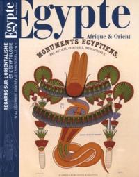 Guillemette Andreu - Egypte Afrique & Orient N° 44, Décembre 2006 : Regards sur l'orientalisme et l'égyptologie.