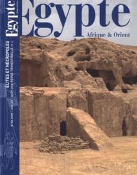 Yann Tristant - Egypte Afrique & Orient N° 50, Juin-juillet- : Elites et nécropoles.