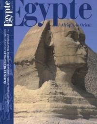 Thierry-Louis Bergerot - Egypte Afrique & Orient N° 51, septembre-oct : Elites et nécropoles (deuxième partie).