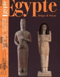 Dominique Farout - Egypte Afrique & Orient N° 55, Septembre-oct : La lecture de l'art antique - Egypte-Grèce-Mésopotamie.