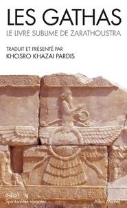 Les gathas - Le livre sublime de Zarathoustra.pdf