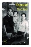 Khun Srun - L'accusé.