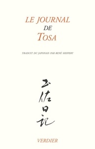 Ki no Tsurayuki - Le journal de Tosa - Suivi de Poèmes du Kokin-shû.