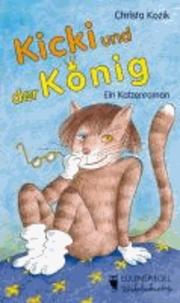 Kicki und der König - Ein Katzenroman.