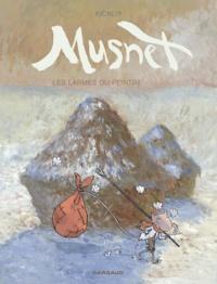 Kickliy - Musnet Tome 4 : Les larmes du peintre.