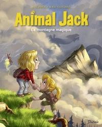 Kid Toussaint et Miss Prickly - Animal Jack - tome 2 - La montagne magique.
