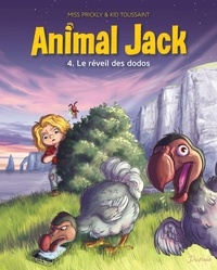 Kid Toussaint et  Miss Prickly - Animal Jack Tome 4 : Le réveil des dodos.