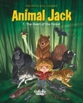 Kid Toussaint et Miss Prickly - Animal Jack - Volume 1 - The Heart of the Forest.