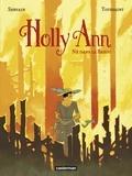 Kid Toussaint et  Servain - Holly Ann Tome 3 : Né dans le Bayou.
