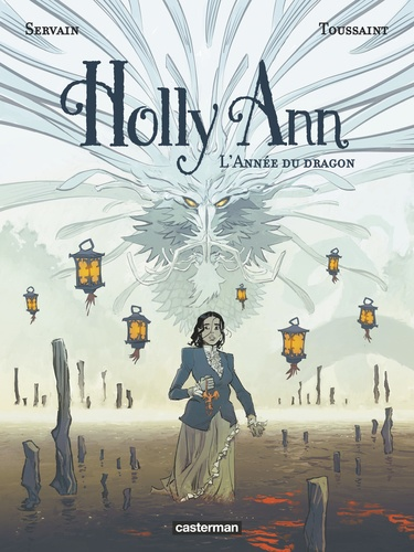Holly Ann Tome 4 L'année du dragon
