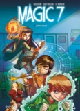 Kid Toussaint et Rosa La Barbera - Magic 7 Tome 1 : Jamais seuls.