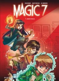 Kid Toussaint et Rosa La Barbera - Magic 7 Tome 1 : Jamais seuls - 48H BD 2020.
