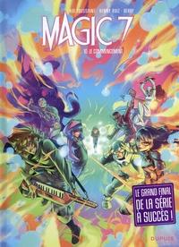 Kid Toussaint et Kenny Ruiz - Magic 7 Tome 10 : Le commencement.