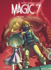 Kid Toussaint et Rosa La Barbera - Magic 7 Tome 2 : Contre tous !.