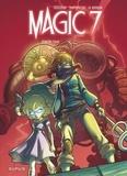 Kid Toussaint et Rosa La Barbera - Magic 7 Tome 2 : Contre tous !.
