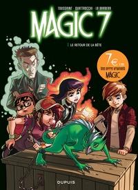 Kid Toussaint et Rosa La Barbera - Magic 7 Tome 3 : Le retour de la bête.