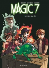 Kid Toussaint et Rosa La Barbera - Magic 7 Tome 3 : Le retour de la bête !.