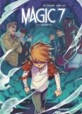 Kid Toussaint et Kenny Ruiz - Magic 7 Tome 5 : La séparation.
