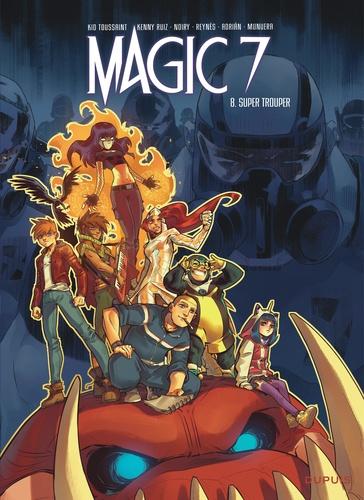 Magic 7 Tome 8 Super Trouper