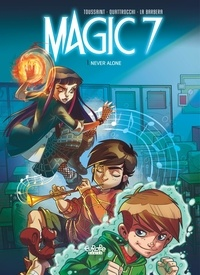 Kid Toussaint et Barbera Rosa La - Magic 7 - Volume 1 - Never Alone.