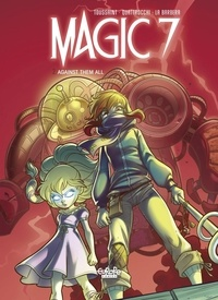 Kid Toussaint et Barbera Rosa La - Magic 7 - Volume 2 - Against Them All.