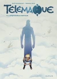 Kid Toussaint et Kenny Ruiz - Télémaque Tome 4 : L'impossible retour.