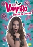 Kidi Bebey - Chica Vampiro Tome 13 : Panique au camping.