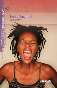 Kidi Bebey - Enfin chez moi - Ebook.